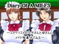 Diary Of A MILF3〜スタイリストの久子さんと母さんにメイド服着せてみた〜