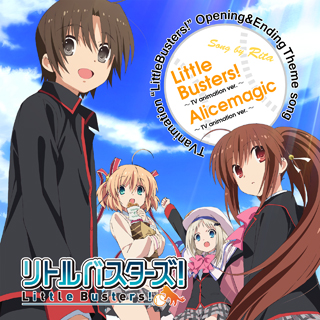 TVアニメーション『リトルバスターズ!』Little Busters! / Alicemagic〜TV animation ver.〜 Key