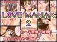 LOVE MANIAX 2