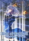 Blaze of Destiny II 〜The beginning of the fate〜